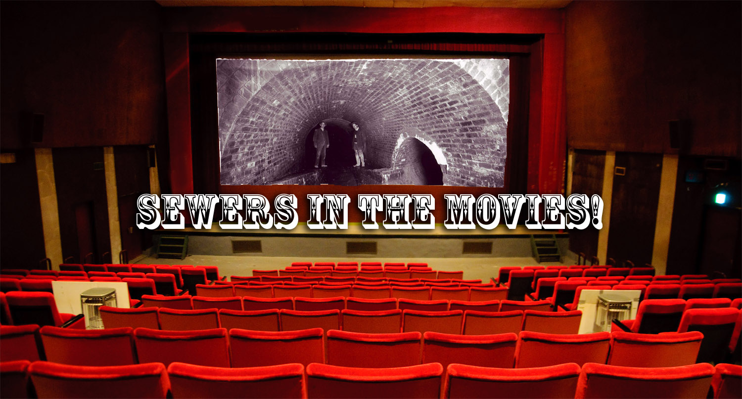 Sewers in the Movies!